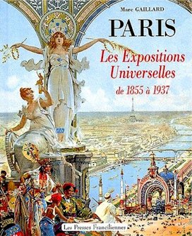 Paris - Expositions Universelles - 1855 - 1937